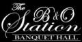B & O Station Banquet Hall LLC