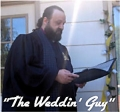 """Weddin' Ministries of Youngstown, featuring Bishop Mark Bernard, """"The Weddin' Guy"""", and Reverend Don"""